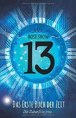 13 - Das erste Buch der Zeit (Die Bücher der Zeit, Band 1)