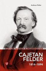 Edition Wiener Bürgermeister - Cajetan Felder