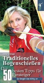 Traditionelles Bogenschießen