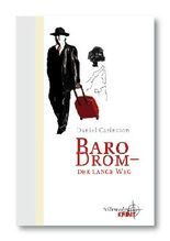 Baro Drom - Der lange Weg