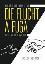 Die Flucht - A Fuga
