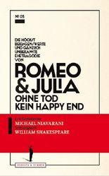 Die höchst beklagenswerte und gänzlich unbekannte Ehetragödie von Romeo & Julia