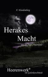 """Herakes Macht: aus der Saga """"Viejendalis"""""""