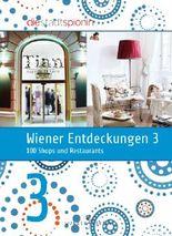Wiener Entdeckungen 3