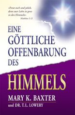 Eine göttliche Offenbarung des Himmels