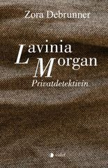 Lavinia Morgan - Privatdetektivin