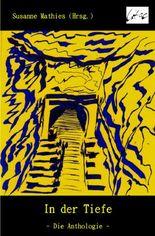 In der Tiefe - Die Anthologie