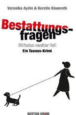 Bestattungsfragen - Elfriedes zweiter Fall