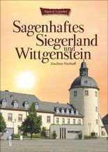 Sagenhaftes Siegerland und Wittgenstein
