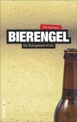 Bierengel - Ein Ruhrgebiets-Krimi