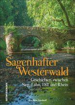 Sagenhafter Westerwald