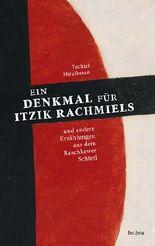 Ein Denkmal für Itzik Rachmiels