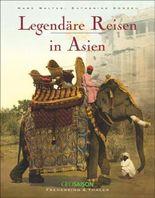 Legendäre Reisen in Asien