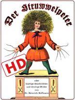 Der Struwwelpeter oder lustige Geschichten und drollige Bilder: Optimiert für digitale Lesegeräte