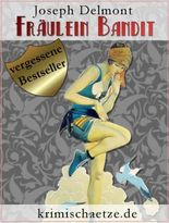 Fräulein Bandit