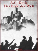 Das Ende der Welt: Illustriert (Horror bei Null Papier)