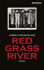 Red Grass River: Roman