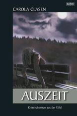 Auszeit: Kriminalroman aus der Eifel (Sonja Senger)