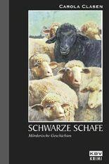 Schwarze Schafe: Mörderische Geschichten