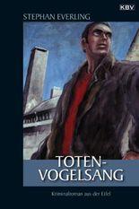 Totenvogelsang: Kriminalroman aus der Eifel (Kommissar Schwarz)