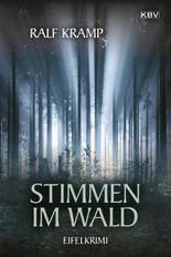 Stimmen im Wald: Kriminalroman aus der Eifel (Jo Frings)
