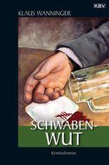 Schwaben-Wut: Kommissar Braigs dritter Fall