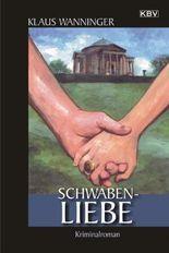 Schwaben-Liebe: Kriminalroman