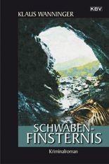 Schwaben-Finsternis: Kommissar Braigs siebzehnter Fall