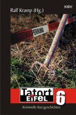 Tatort Eifel 6
