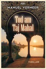 Tod am Taj Mahal