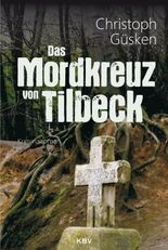 Das Mordkreuz von Tilbeck