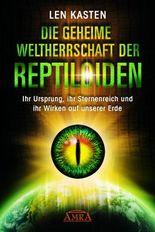 Die geheime Weltherrschaft der Reptoloiden