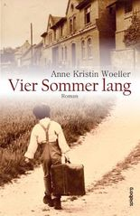 Vier Sommer lang