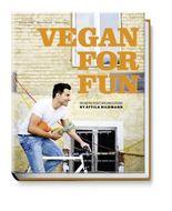 Vegan for fun. Modern vegetarian cuisine