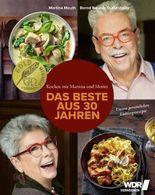 Kochen mit Martina und Moritz – Das Beste aus 30 Jahren