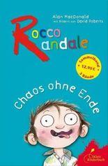 Rocco Randale - Chaos ohne Ende