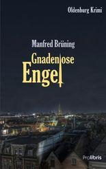 Gnadenlose Engel: Oldenburg Krimi
