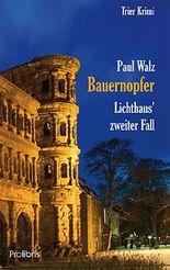Bauernopfer - Lichthaus' zweiter Fall