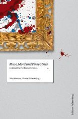 Muse, Mord und Pinselstrich