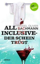 All inclusive - Der Schein trügt
