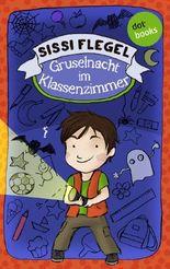 Emil und seine Freunde - Band 1: Gruselnacht im Klassenzimmer