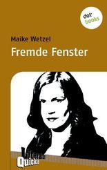 Fremde Fenster - Literatur-Quickie