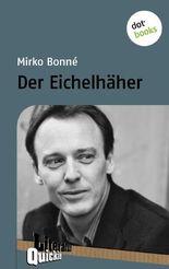 Der Eichelhäher - Literatur-Quickie