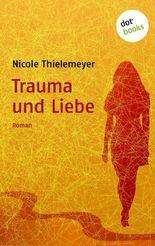 Trauma und Liebe