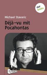 Déjà-vu mit Pocahontas - Literatur-Quickie