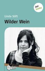 Wilder Wein - Literatur-Quickie