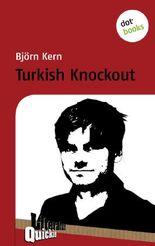 Turkish Knockout - Literatur-Quickie