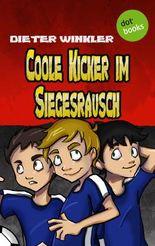 Coole Kicker im Siegesrausch Band 9