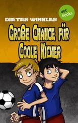 Große Chance für Coole Kicker - Band 4
