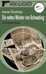 Krimi-Klassiker - Band 6: Die netten Mörder von Schwabing